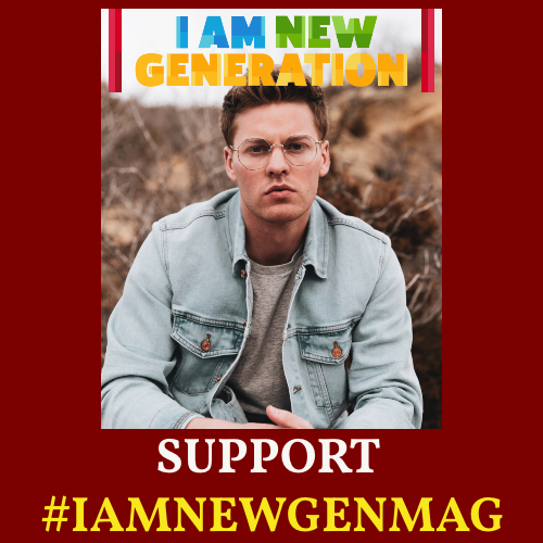 NEW SUPPORT ADVERT(1) - I AM NEW GENERATION MAGAZINE
